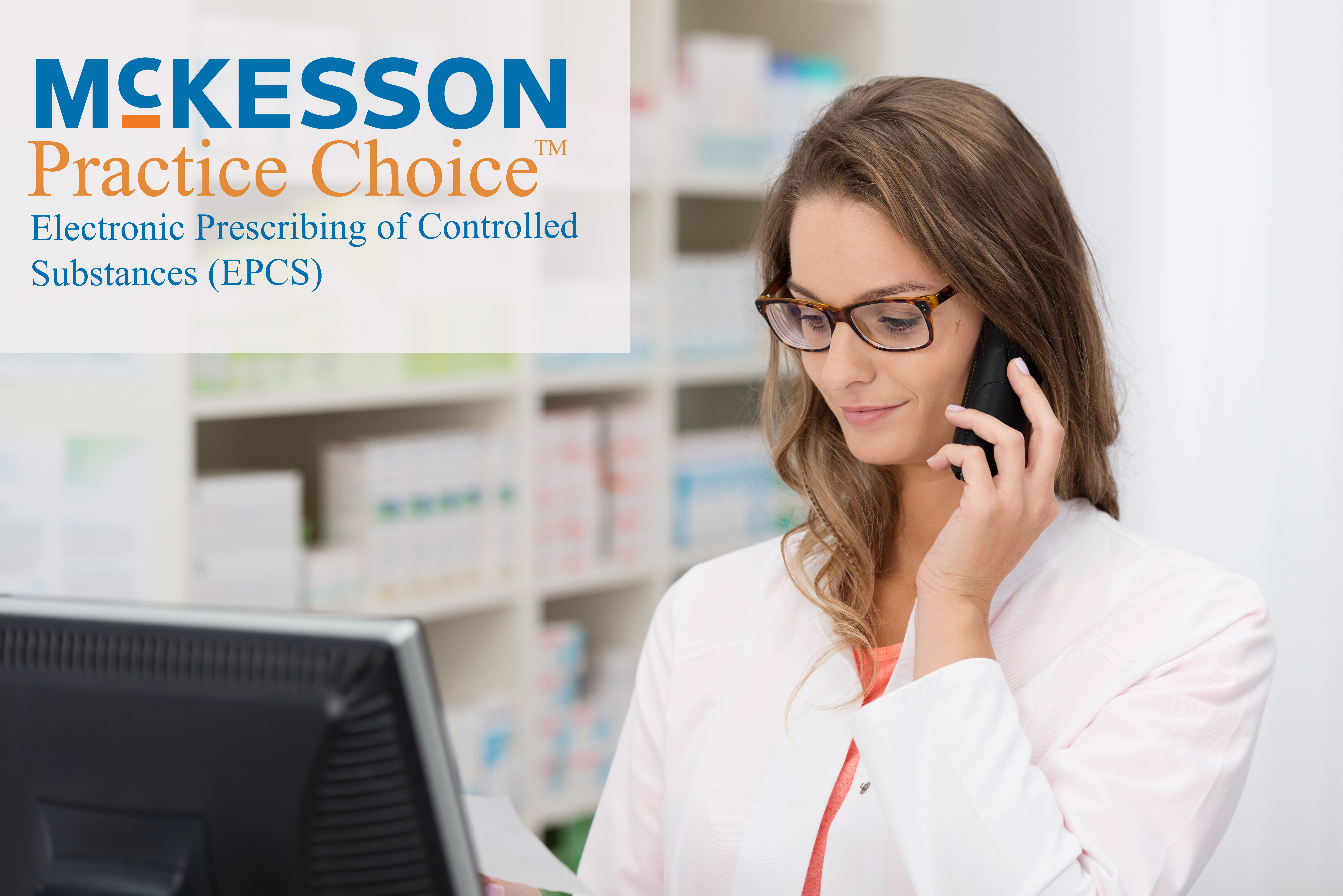 Prescribing Controlled Substances in McKesson Practice Choice
