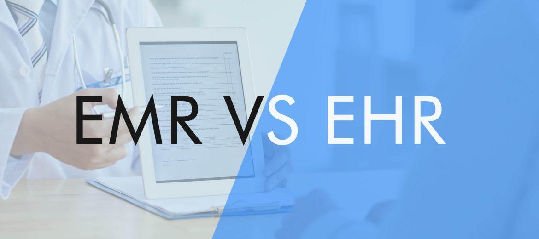 EMR VS EHR
