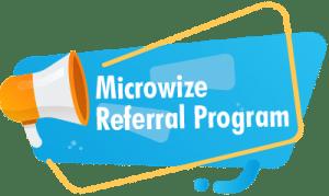 Microwize Referral Program